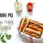 Banh Mi sandwich vietnamien en version végétale au tofu poêlé