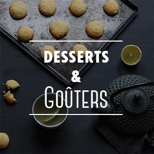 Recettes sucrées pour le dessert ou le goûter