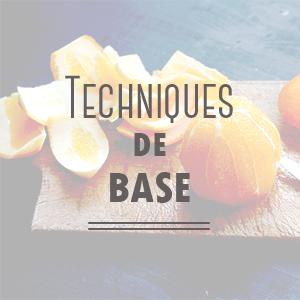 Techniques de base