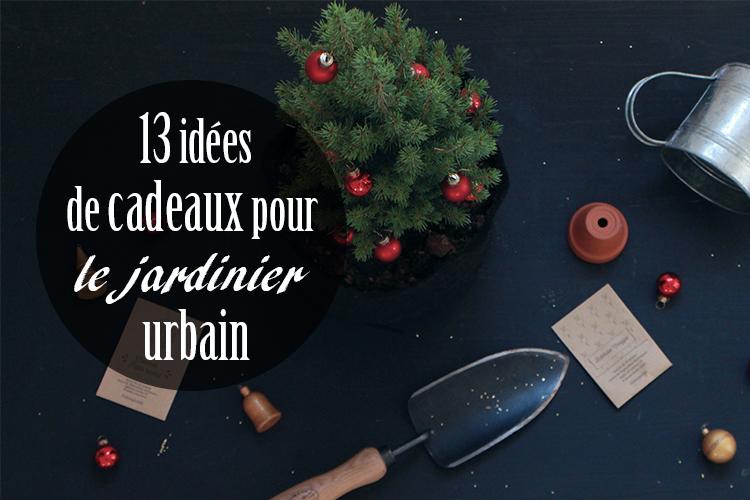 idées de cadeaux pour le jardinier urbain