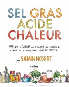 Livre Samin Nosrat Sel Gras Acide Chaleur